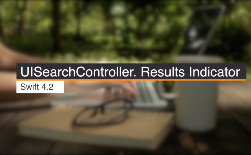 UISearchController. Results count Indicator